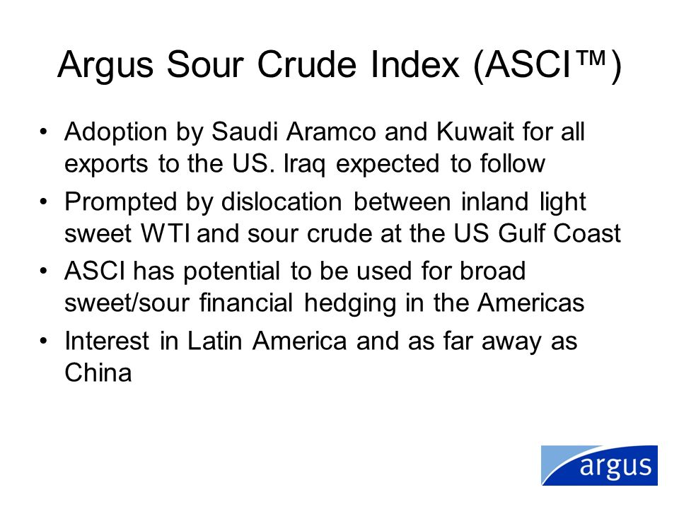 Argus Sour Crude Index (ASCI™)