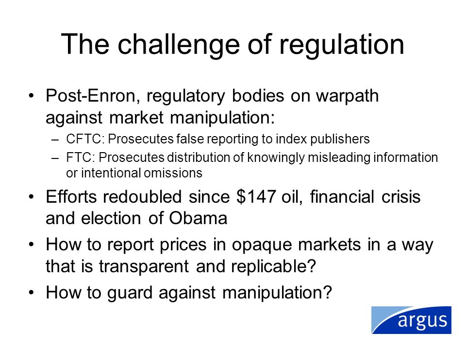 The challenge of regulation