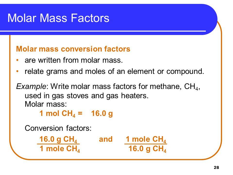 Molar Mass Factors Molar mass conversion factors