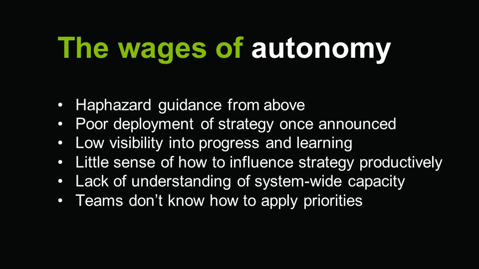 The wages of autonomy Haphazard guidance from above