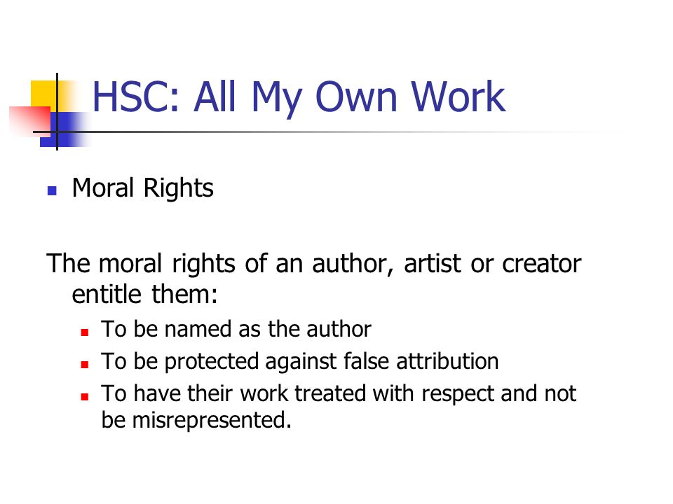 HSC: All My Own Work Moral Rights