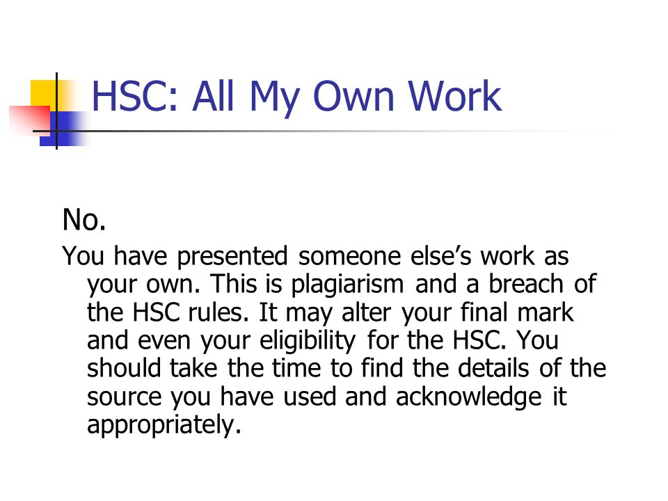 HSC: All My Own WorkNo.
