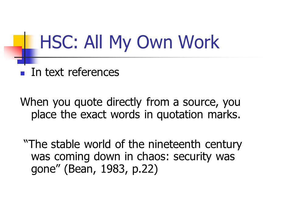 HSC: All My Own Work In text references