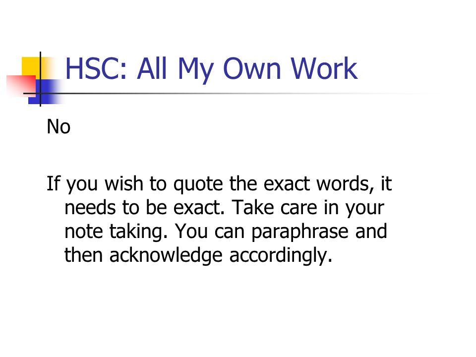 HSC: All My Own Work No.