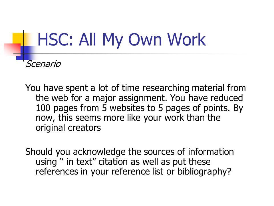 HSC: All My Own Work Scenario