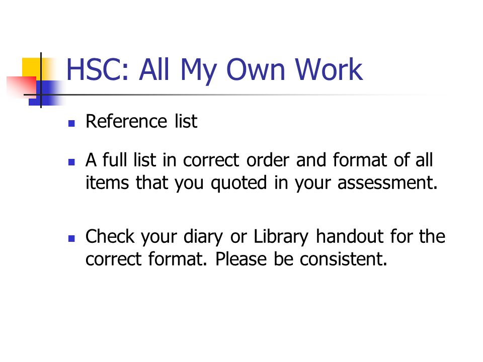 HSC: All My Own Work Reference list