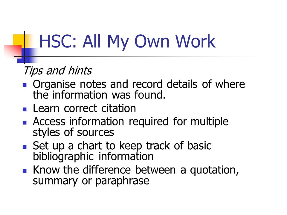 HSC: All My Own Work Tips and hints