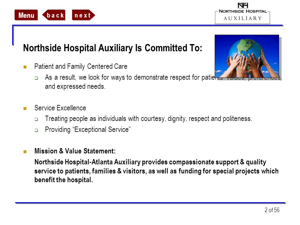 Northside Hospital Auxiliary Is Committed To: