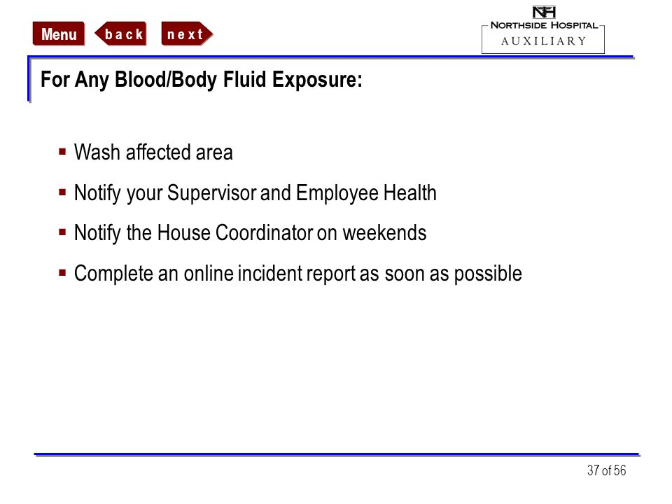 For Any Blood/Body Fluid Exposure: