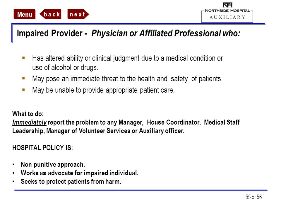 Impaired Provider - Physician or Affiliated Professional who: