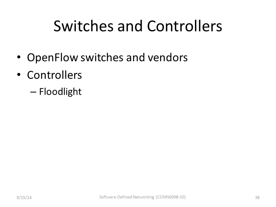 Switches and Controllers