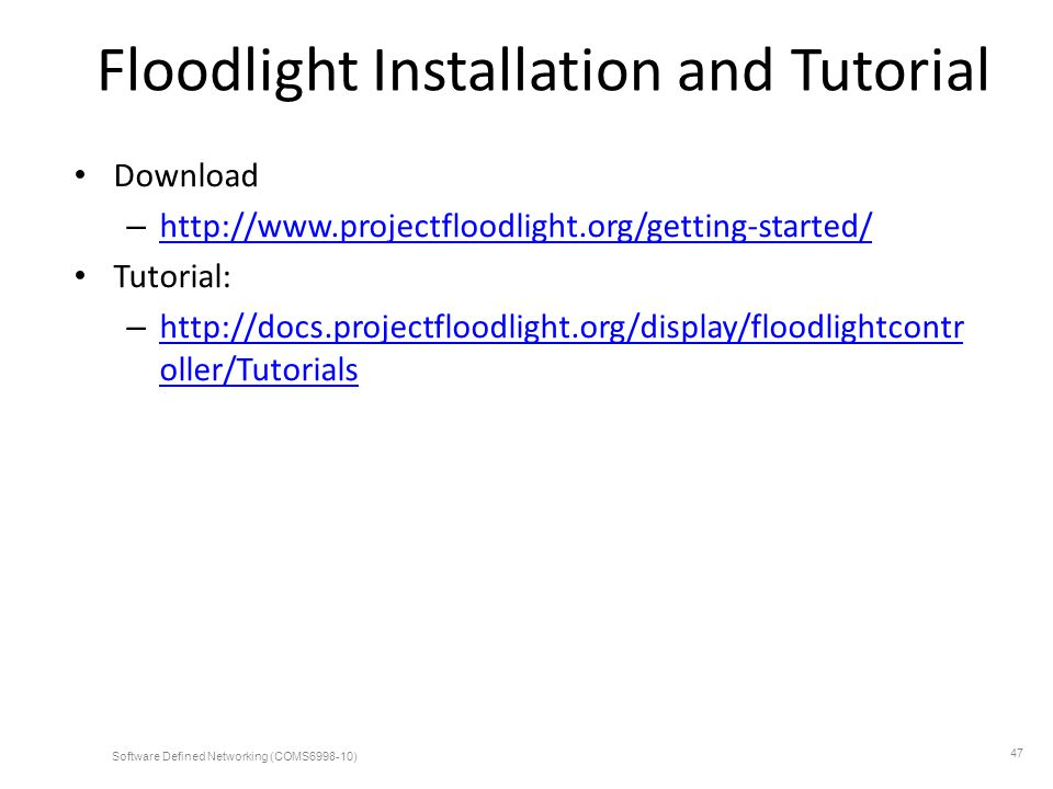 Floodlight Installation and Tutorial