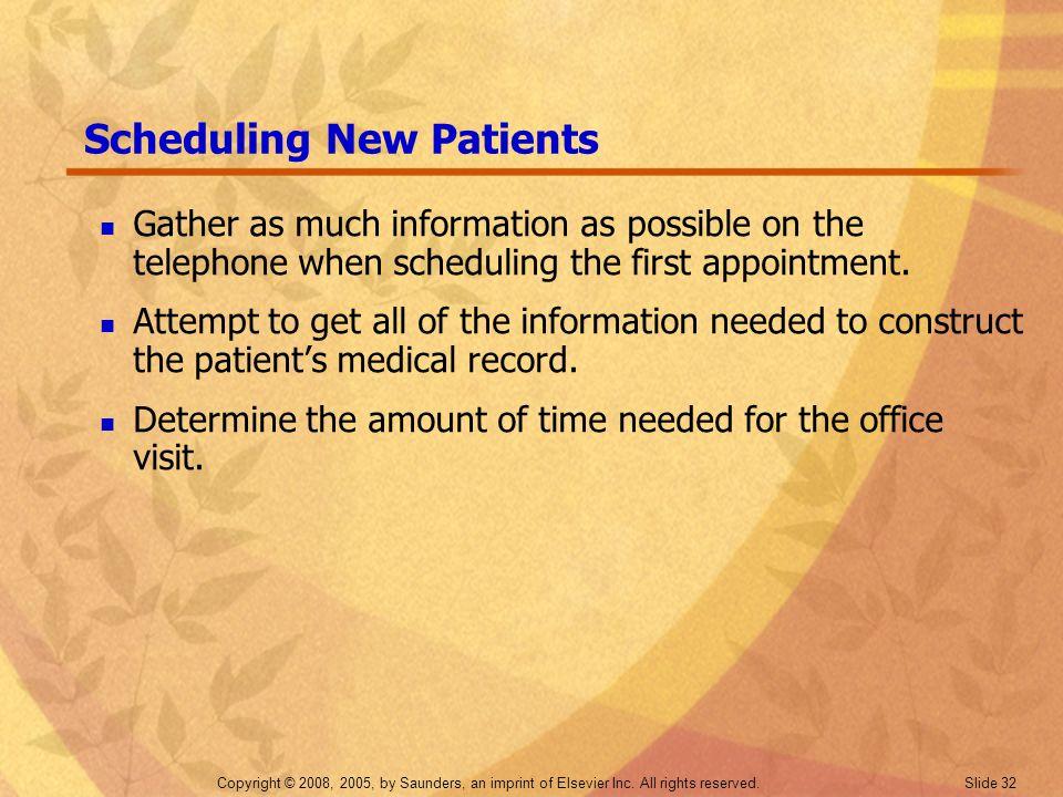Scheduling New Patients
