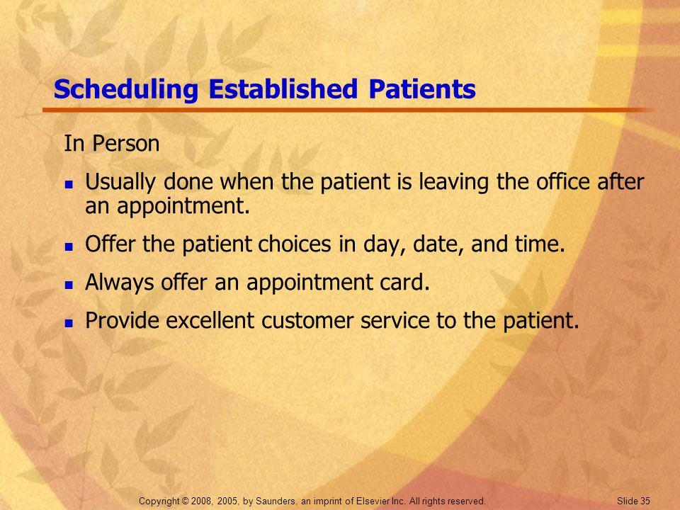 Scheduling Established Patients