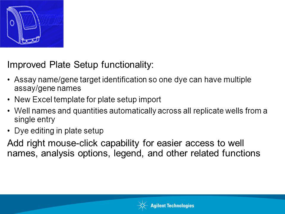 Improved Plate Setup functionality:
