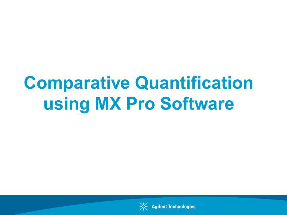 Comparative Quantification using MX Pro Software