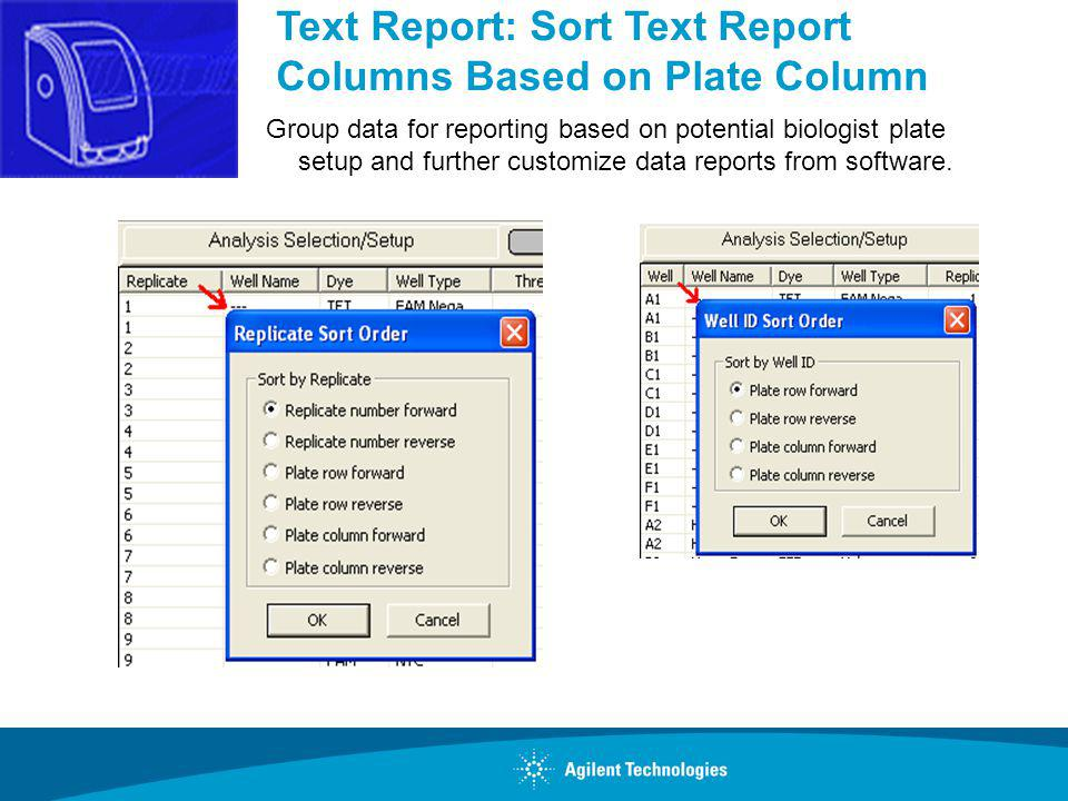 Text Report: Sort Text Report Columns Based on Plate Column