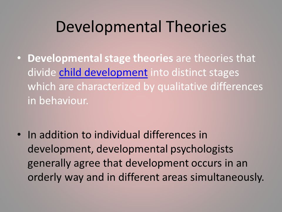 Developmental Theories