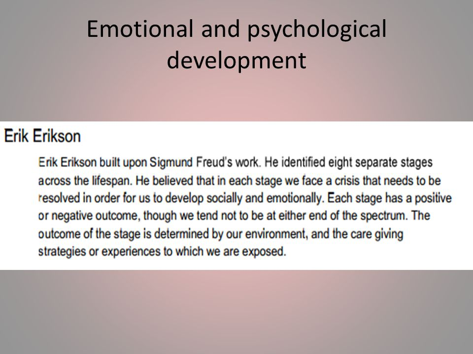 Emotional and psychological development