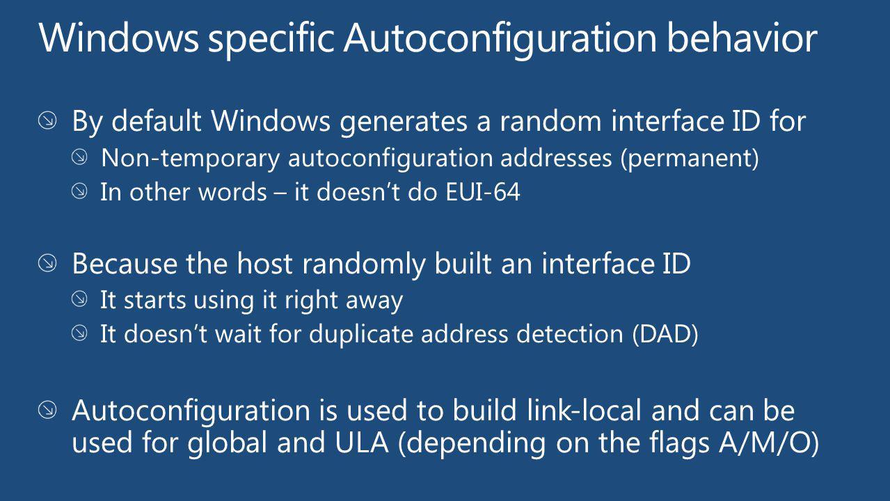 Windows specific Autoconfiguration behavior