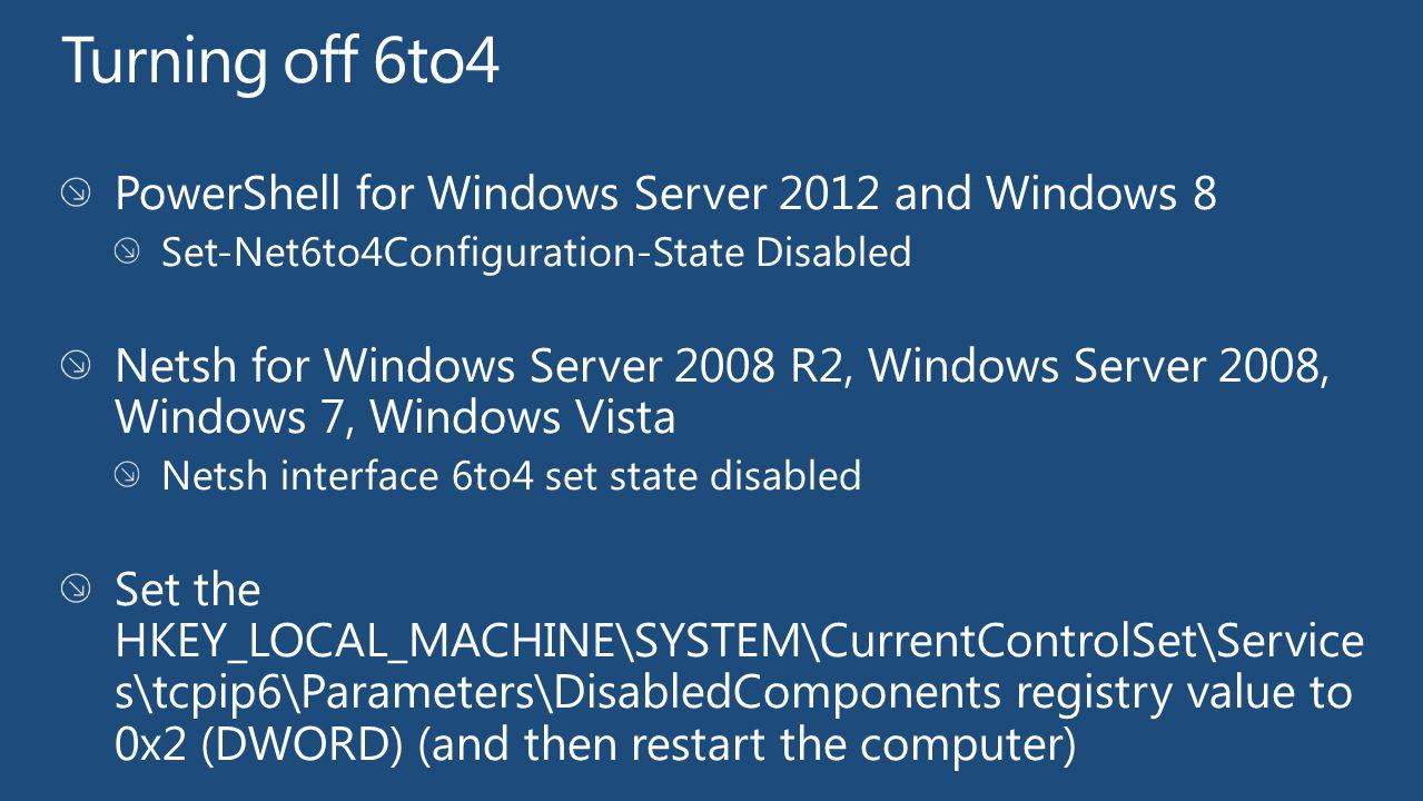 Turning off 6to4 PowerShell for Windows Server 2012 and Windows 8