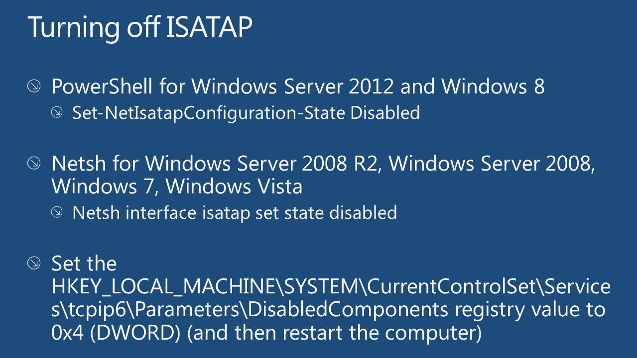 Turning off ISATAP PowerShell for Windows Server 2012 and Windows 8