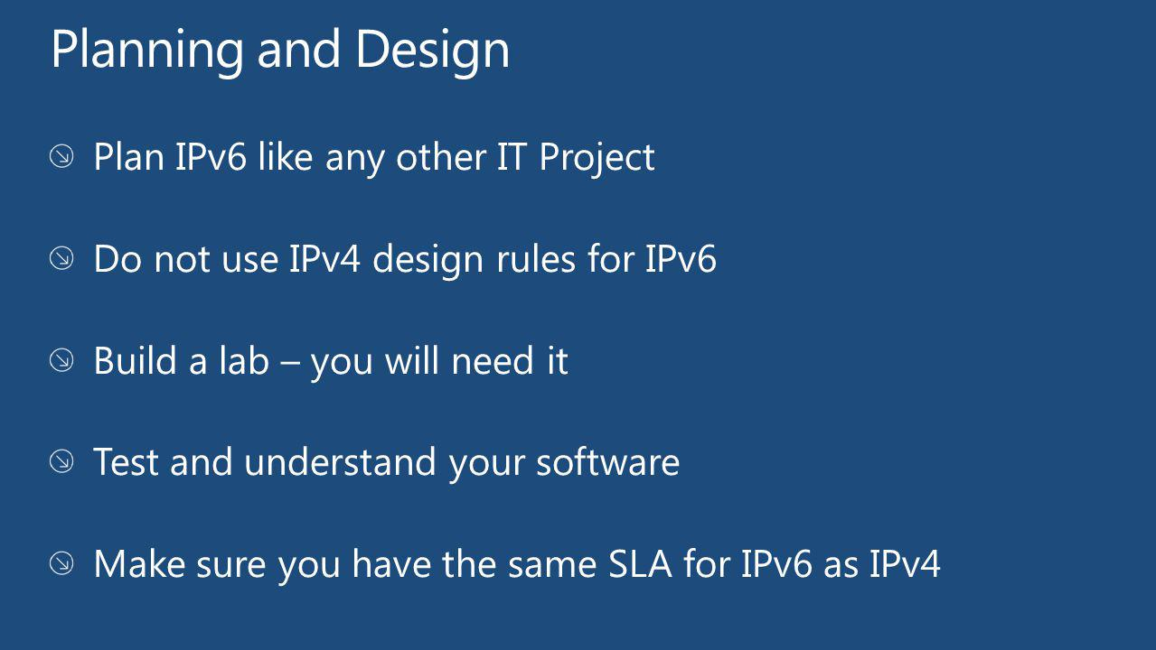 Planning and Design Plan IPv6 like any other IT Project