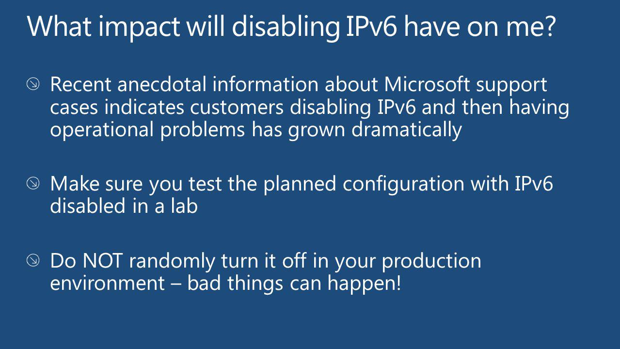 What impact will disabling IPv6 have on me
