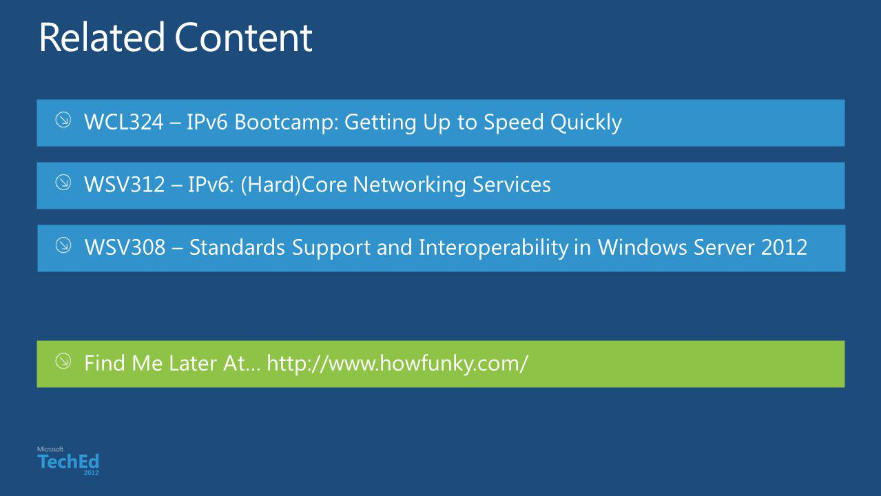 Related Content WCL324 – IPv6 Bootcamp: Getting Up to Speed Quickly