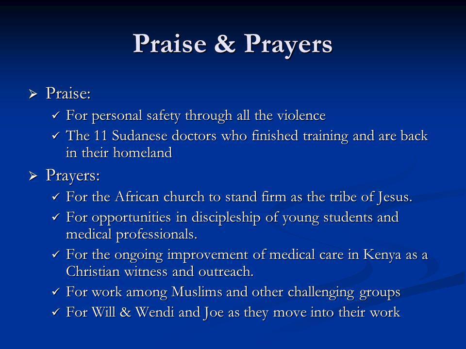 Praise & Prayers Praise: Prayers:
