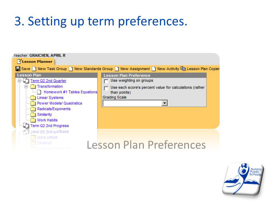 3. Setting up term preferences.
