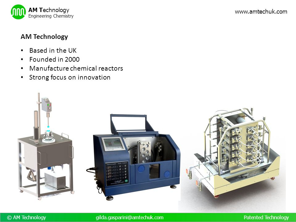 AM Technology Based in the UK. Founded in 2000. Manufacture chemical reactors.