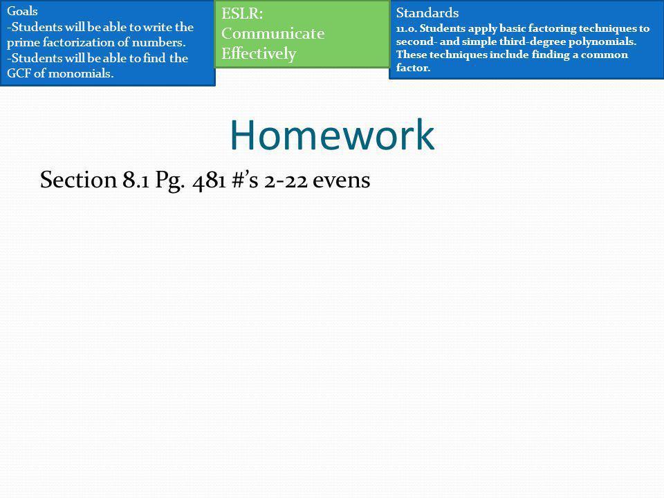 Homework Section 8.1 Pg. 481 #'s 2-22 evens ESLR: