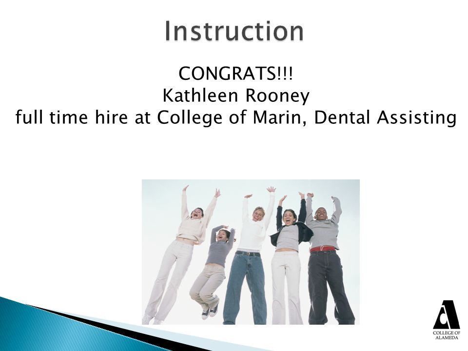 full time hire at College of Marin, Dental Assisting