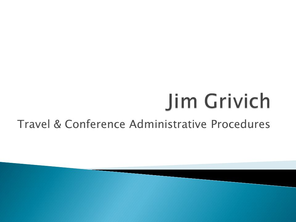Travel & Conference Administrative Procedures