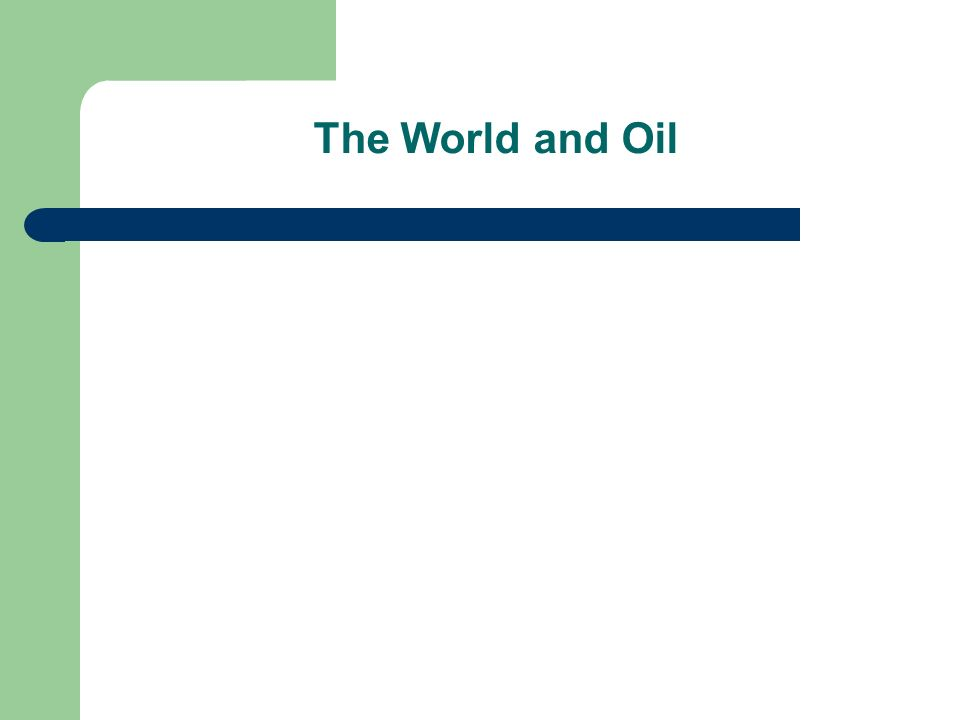 The World and Oil 5