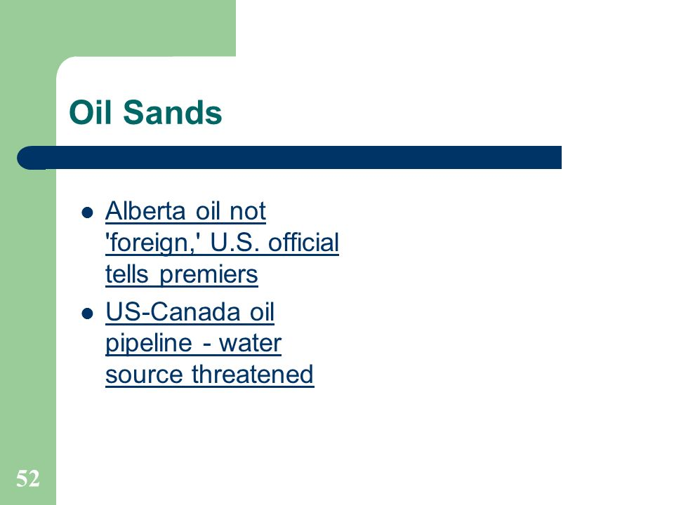 Oil Sands Alberta oil not foreign, U.S. official tells premiers