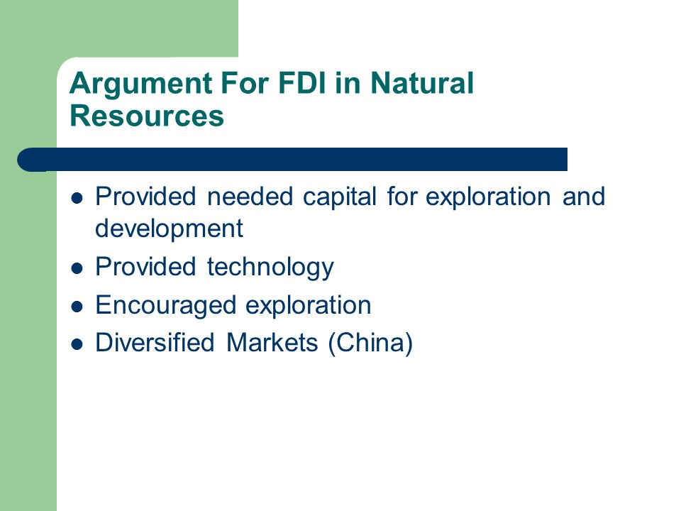 Argument For FDI in Natural Resources