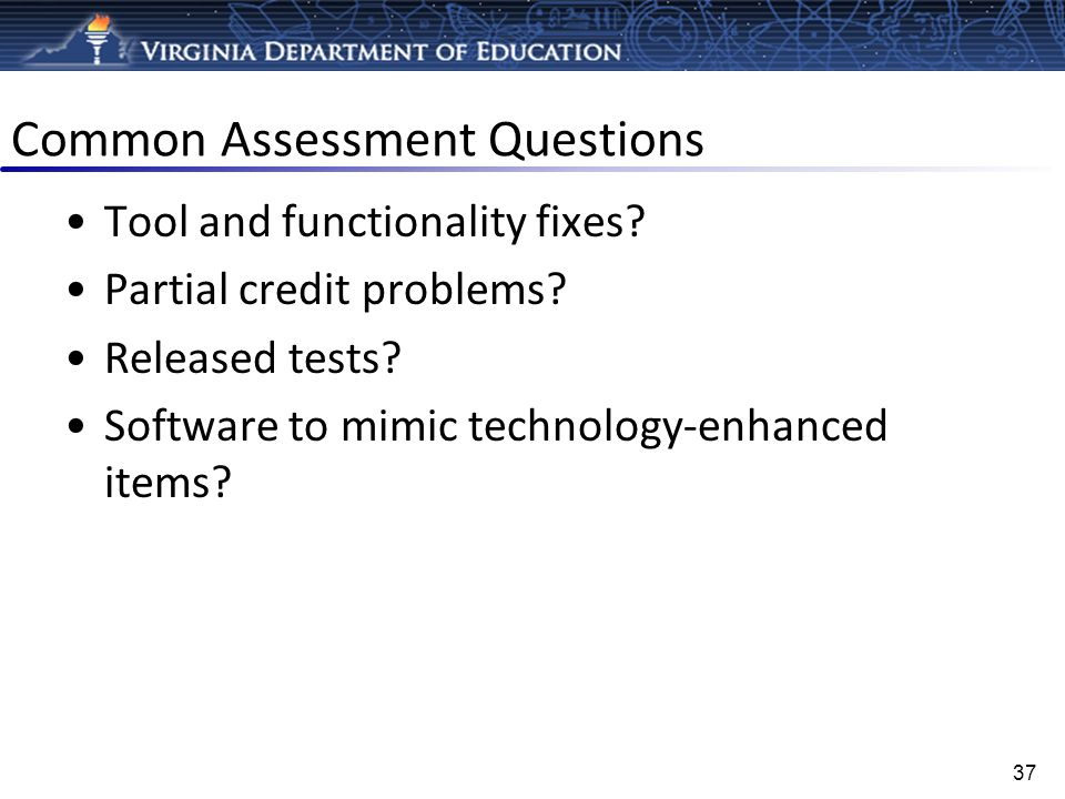 Common Assessment Questions