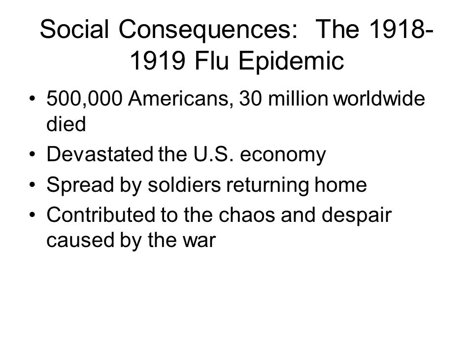 Social Consequences: The Flu Epidemic