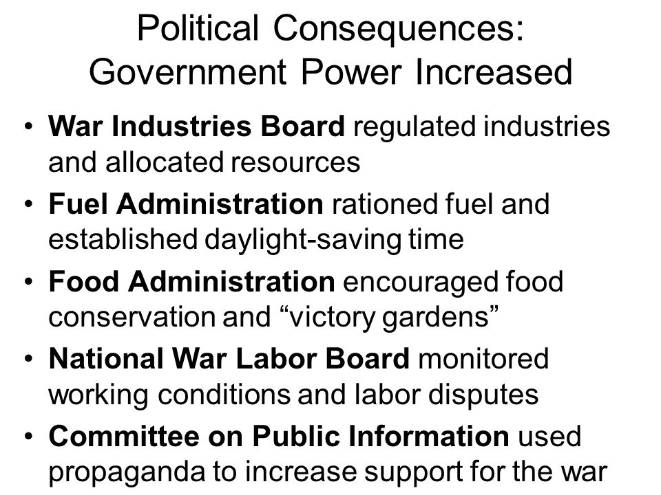 Political Consequences: Government Power Increased