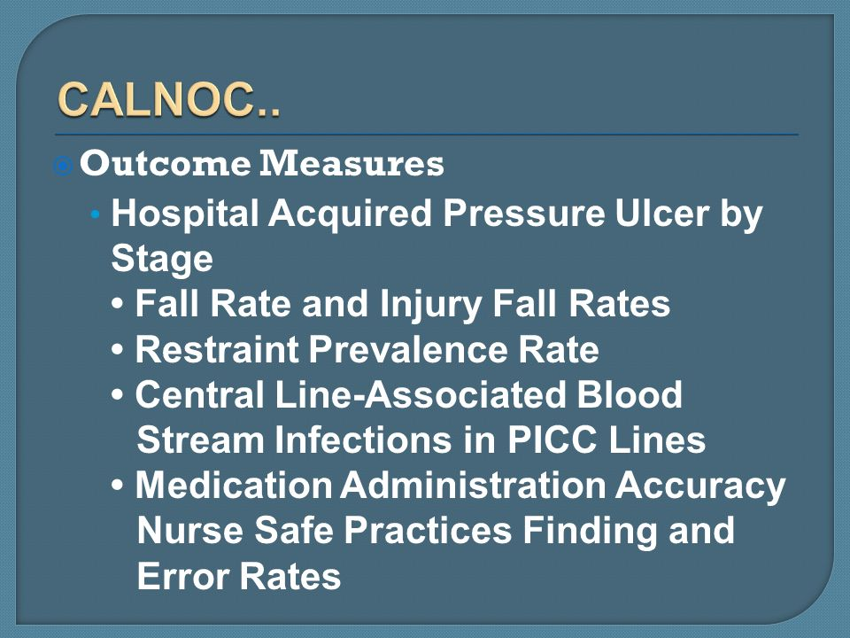 CALNOC.. Outcome Measures