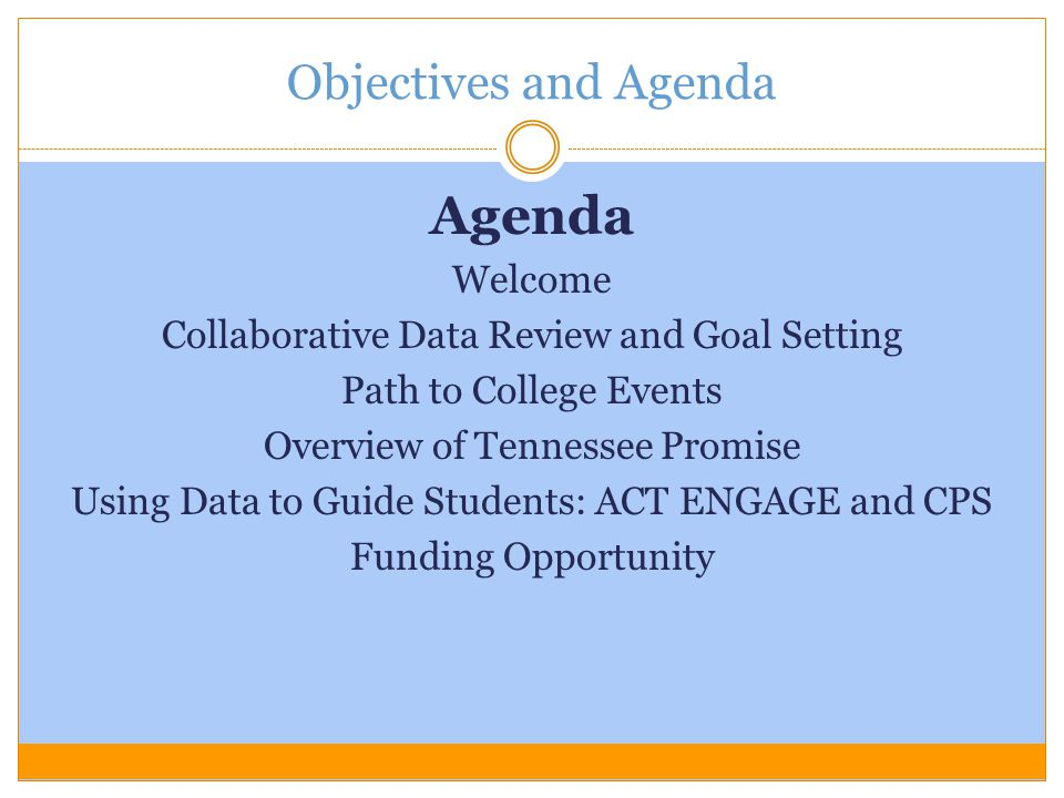 Agenda Objectives and Agenda Welcome