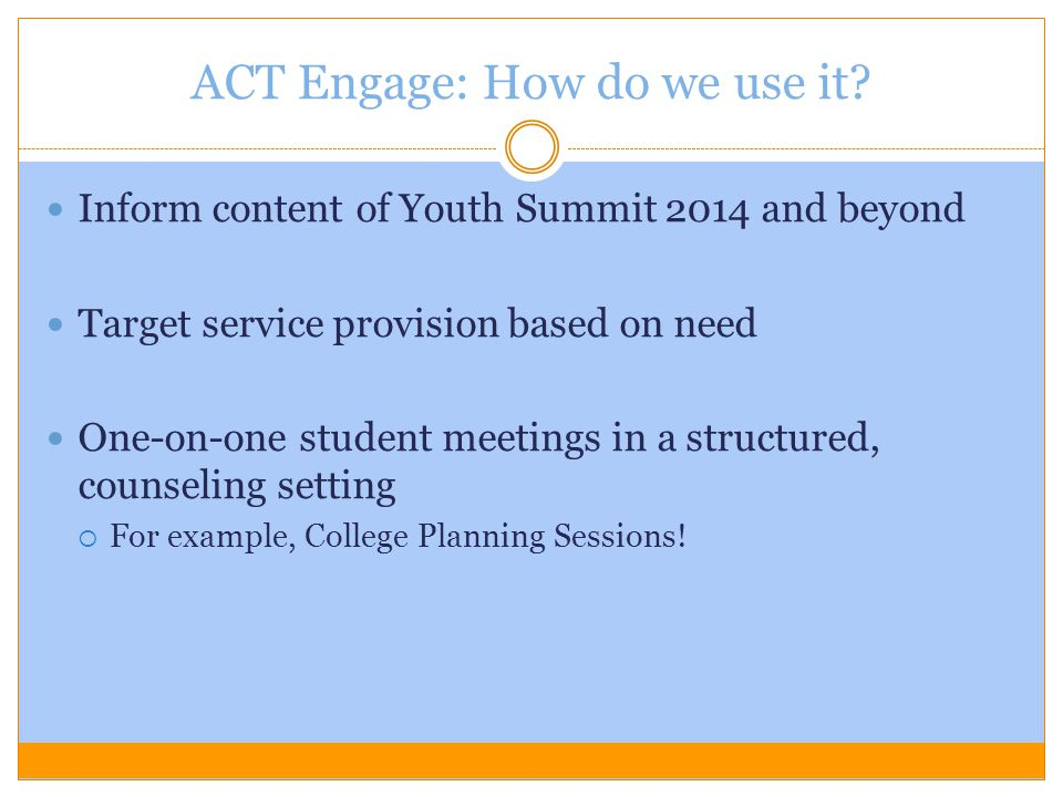 ACT Engage: How do we use it