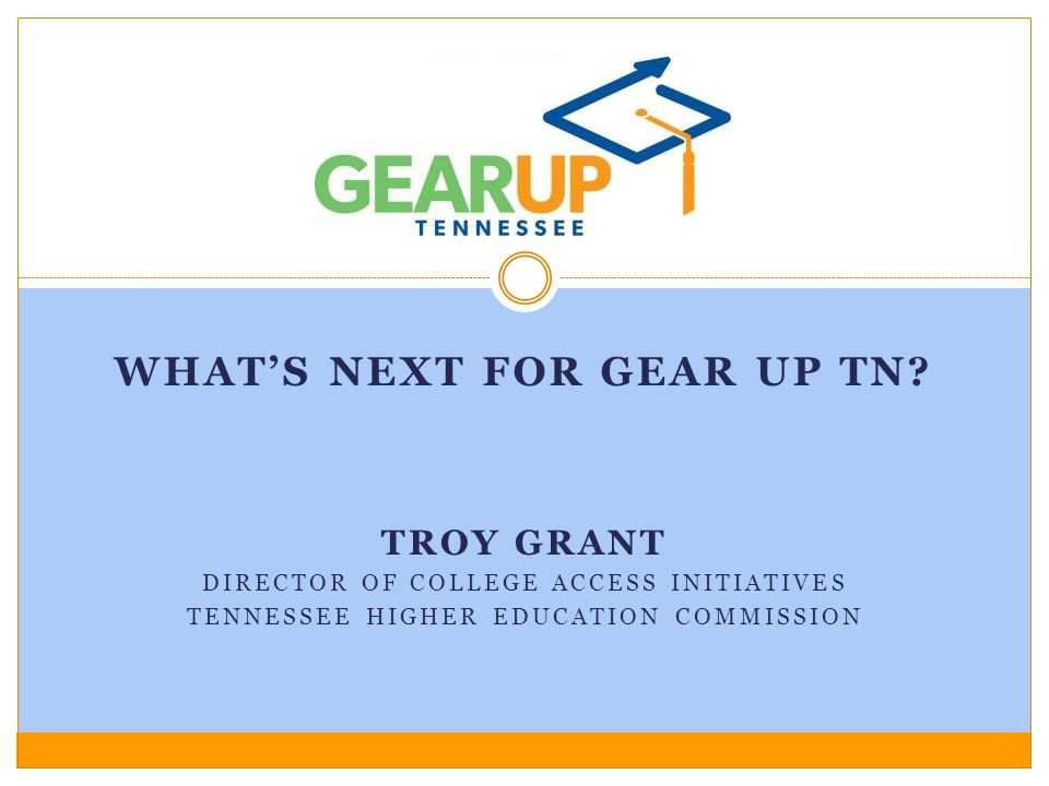 What's next for GEAR UP TN