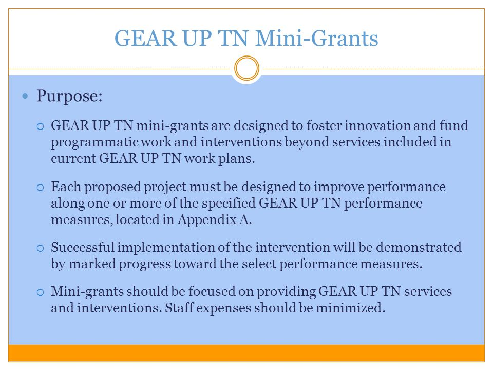 GEAR UP TN Mini-Grants Purpose: