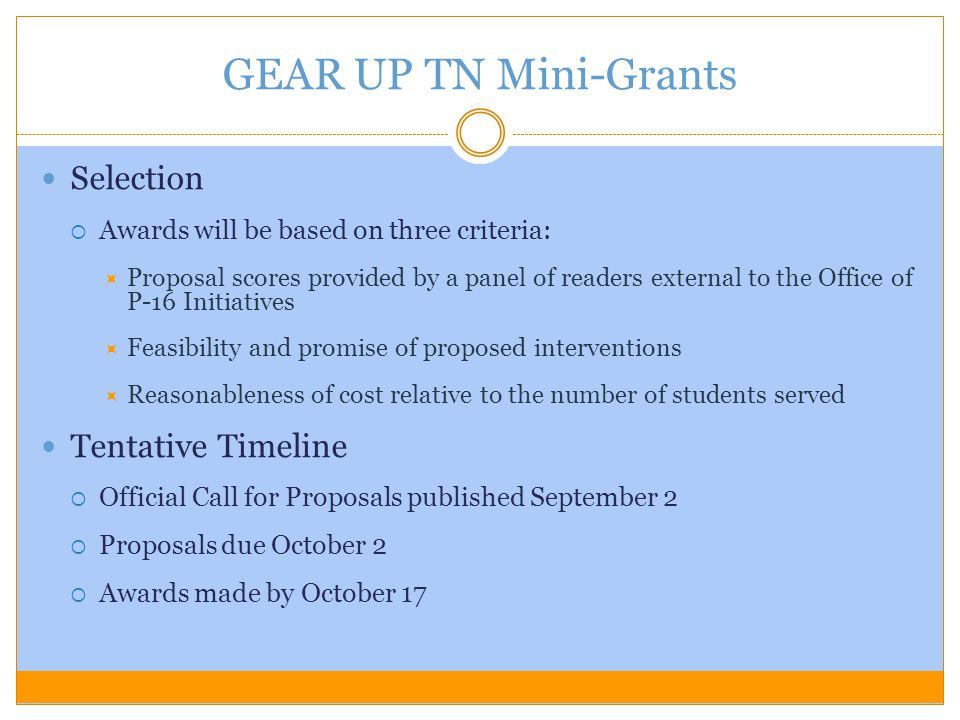 GEAR UP TN Mini-Grants Selection Tentative Timeline