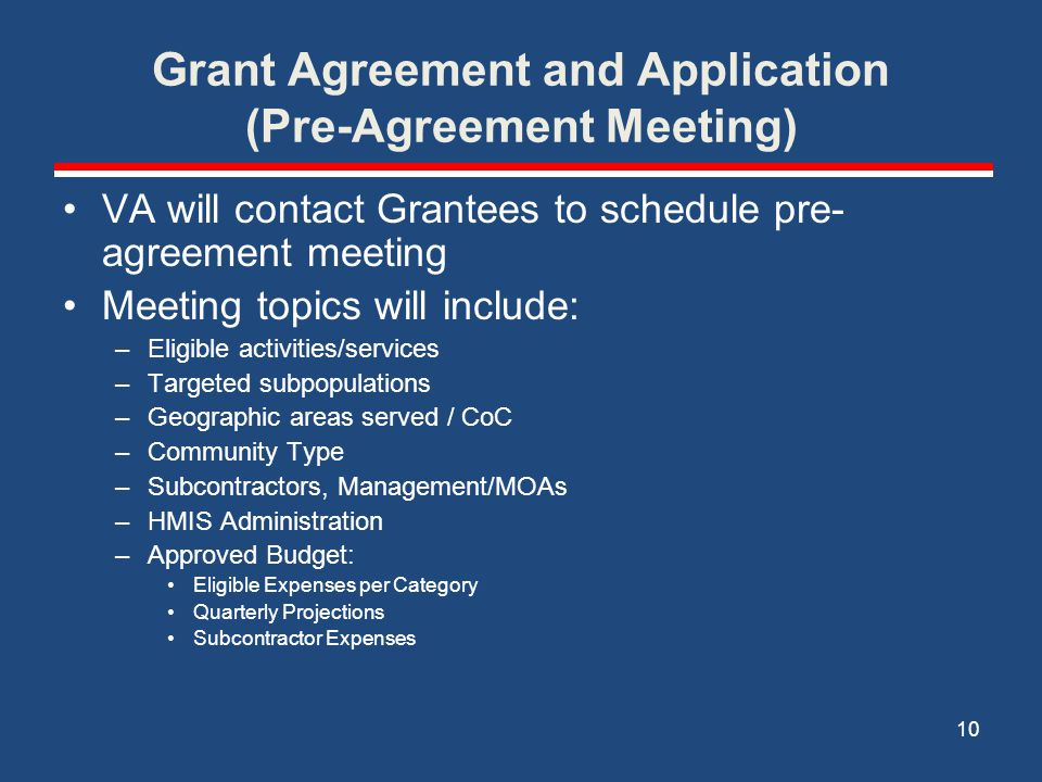 Grant Agreement and Application (Pre-Agreement Meeting)