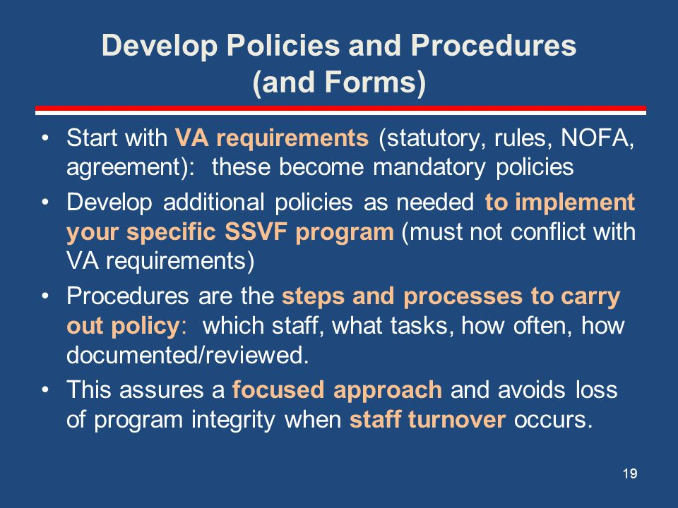 Develop Policies and Procedures (and Forms)