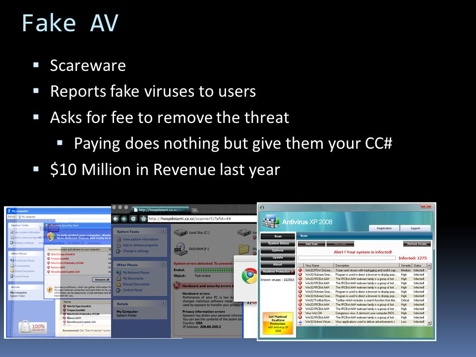 Fake AV Scareware Reports fake viruses to users